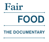 Fair Food — the documentary has arrived